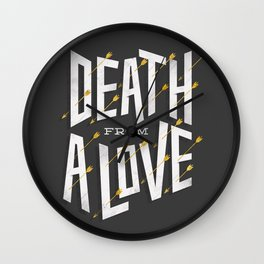 Death from a love Wall Clock