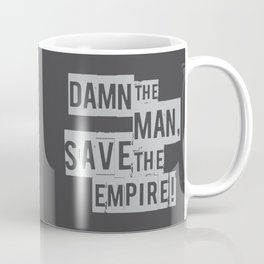 Empire Records - Damn the Man, Save the Empire Coffee Mug