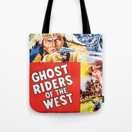 Ghost Riders of The West Tote Bag