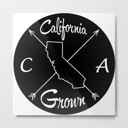 California Grown CA Metal Print