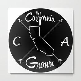 California Grown CA Metal Print