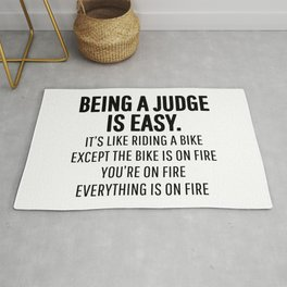 BEING A JUDGE IS EASY Rug