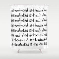 #theatrekid Shower Curtain