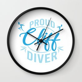 Proud Cliff Divers Cliff Jumping Hobby Gift Wall Clock