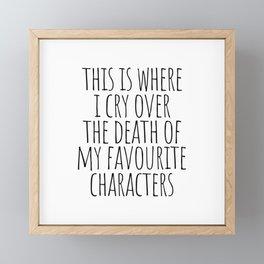 This where I cry over Framed Mini Art Print