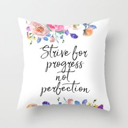 Strive for Progress Not Perfection, Inspirational Quote, Motivational Print, Typographic Art Throw Pillow