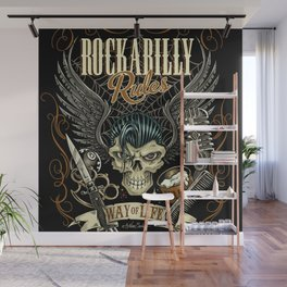 Rockabilly Rules Way of Life Wall Mural