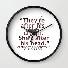 """After his crown..."" Wall Clock"