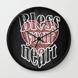 Bless Your Heart - Southern Saying Wall Clock