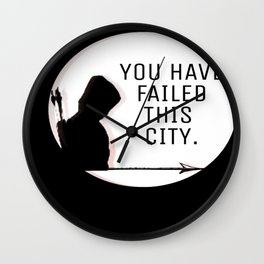 You have failed this city Wall Clock