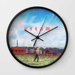 The Lonely Ones Dream The best Dreams Wall Clock