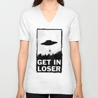 returns V-neck T-shirts featuring Get In Loser by moop
