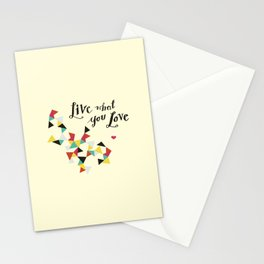live what you love Stationery Cards