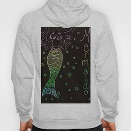 Mermaid In The Dark Hoody