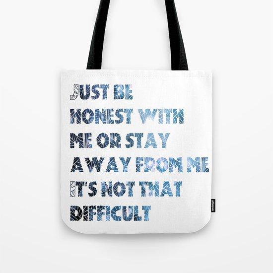 be honest Tote Bag