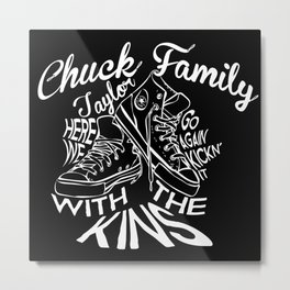 Chuck Taylor Family Reunion   Here We Go Again Kick'n It With The Kins   Inverted Metal Print
