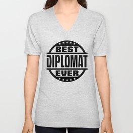Best Diplomat Ever Unisex V-Neck