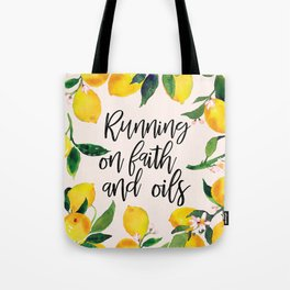 Running on Faith and Oils Tote Bag