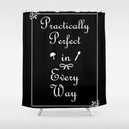 Mary Poppins Practically Perfect Shower Curtain