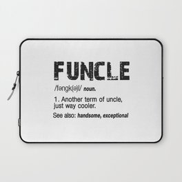 Funcle Fun Uncle Definition For Military Veterans Laptop Sleeve