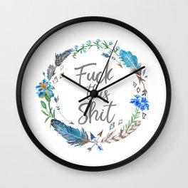 F* This Sh*t Wall Clock