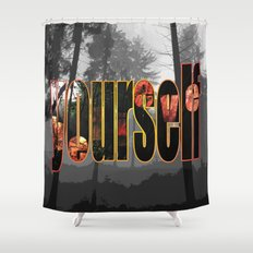Believe (in) Yourself Shower Curtain