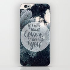 Because of You iPhone & iPod Skin