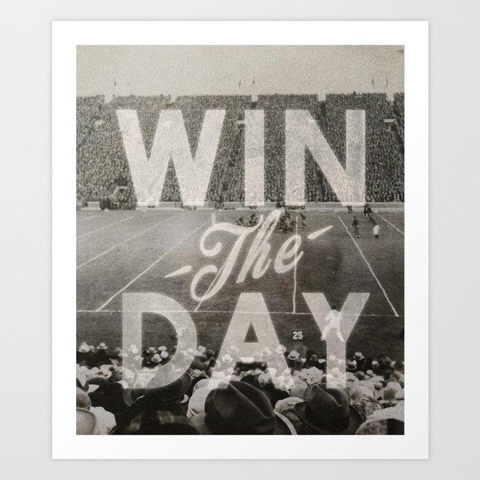Win the Day Art Print