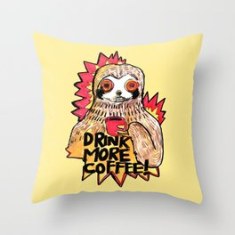 sloth drink more coffee Throw Pillow