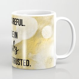 People in masks cannot be trusted - Movie quote collection Coffee Mug