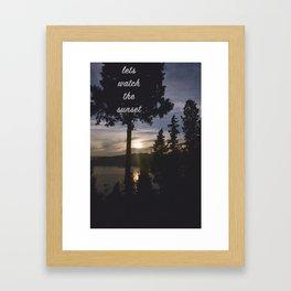 lets watch the sunset Framed Art Print