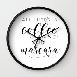 Makeup Printable Poster, All I Need Is Coffee and Mascara, Vanity Decor, Makeup Gift, Bath Decor Wall Clock