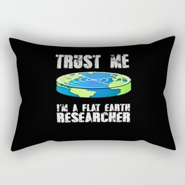 I'm A Flat Earth Researcher - Flat earth theory Rectangular Pillow