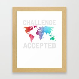 Challenge Accepted Shirt Travel Map Gift Framed Art Print