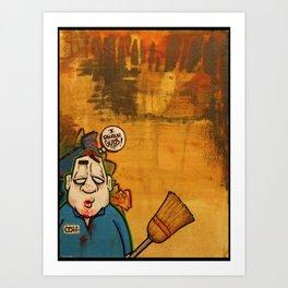 Where's the leak ma'am? Art Print
