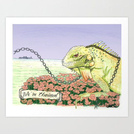 We're Chained Art Print