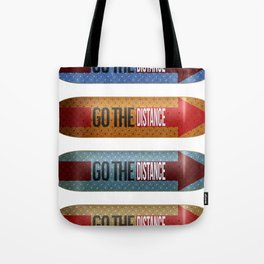Go The Distance Tote Bag