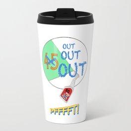 45 OUT! Travel Mug