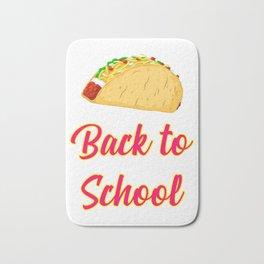 Back to School Tacos Quote Design Bath Mat