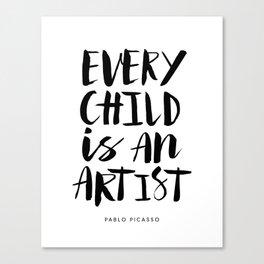 Every Child is an Artist black-white kindergarten nursery kids childrens room wall home decor Canvas Print