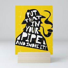 Smoke It! Mini Art Print