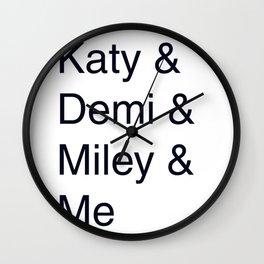 Katy, Demi, Miley Crew Wall Clock