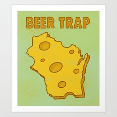 Beer Trap Art Print