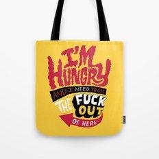 I'm hungry... Tote Bag