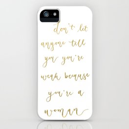 Empowering Women Quote // Gold Lettering // Gold Foil Calligraphy iPhone Case