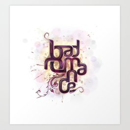 Bad Romance Art Print