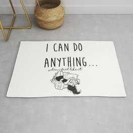 I Can Do Anything... Rug