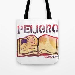 DANGER- PELIGRO Tote Bag