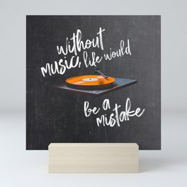 Without Music, Life Would Be a Mistake-Friedrich Nietzsche-vinyl records Mini Art Print