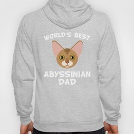 World's Best Abyssinian Dad Hoody